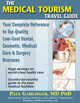 Book cover Medical Tourism Travel Guide by Paul Gahlinger Sunrise River Press